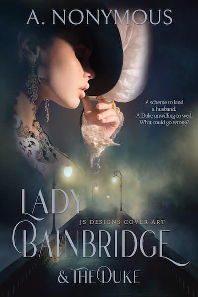 Lady Bainbridge & The Duke