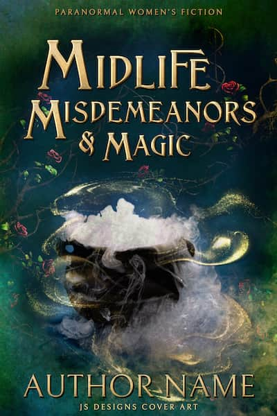 Midlife, Misdemeanors & Magic
