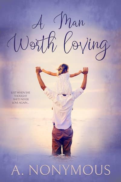 A Man Worth Loving
